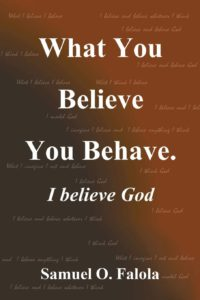 What You Believe You Behave